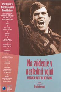 Best websites for downloading movies Nasvidenje v naslednji vojni by Zivojin Pavlovic [640x352]