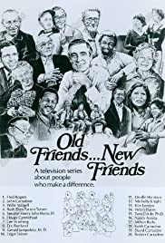 Old Friends... New Friends Poster