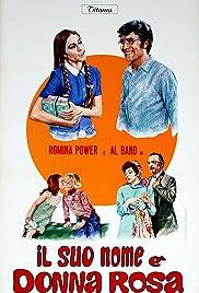 Il suo nome è Donna Rosa Poster