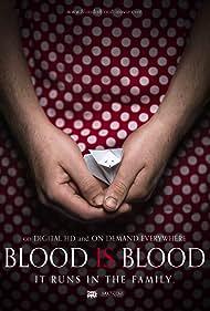 Blood Is Blood (2016)