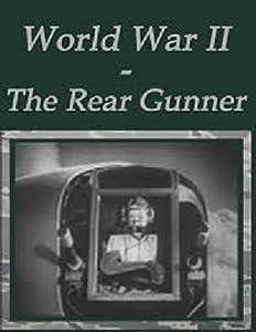 Movie downloads for free websites The Rear Gunner [avi]