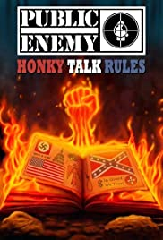 Public Enemy: Honky Talk Rules Poster