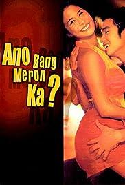 Ano bang meron ka? (2001) film en francais gratuit