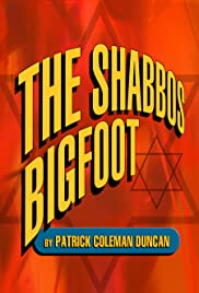 The Shabbos Bigfoot Poster