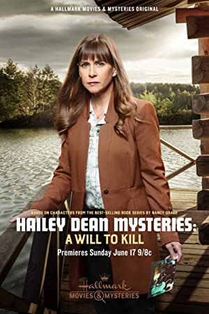 Movie Hailey Dean Mystery: A Will to Kill (2018)