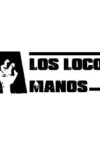 Primary photo for Los Locos Manos