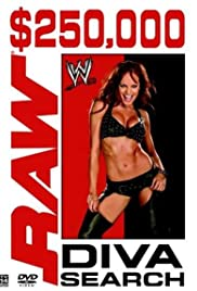 WWE $250,000 Raw Diva Search Poster