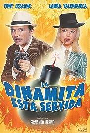 La dinamita está servida Poster