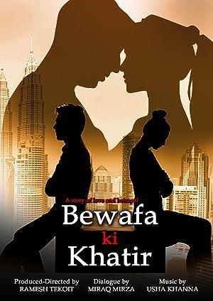 Bewafa Ki Khatir movie, song and  lyrics