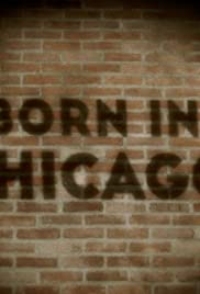 Born in Chicago Poster