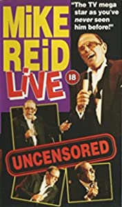 Watch free full comedy movies Mike Reid: Live - Uncensored [480x320]