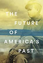 The Future of America's Past