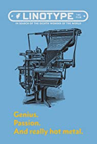 Linotype: The Film (2012) Poster - Movie Forum, Cast, Reviews