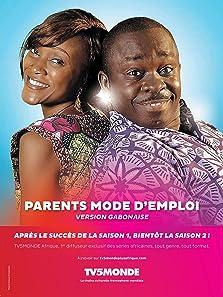 Parents mode d'emploi: Afrique (2016– )