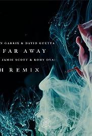 Martin Garrix & David Guetta Feat. Jamie Scott & Romy Dya: So Far Away Poster