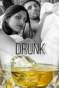 Drunk (2021)