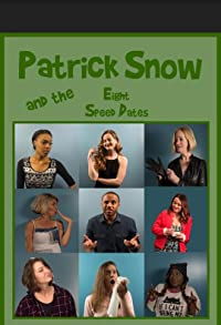 Primary photo for Patrick Snow and the Eight Speed Dates