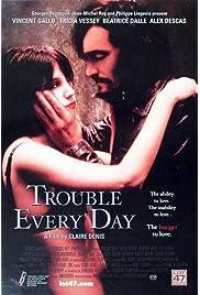 Trouble Every Day (2001) film en francais gratuit