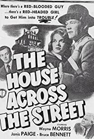 The House Across the Street (1949) Poster - Movie Forum, Cast, Reviews
