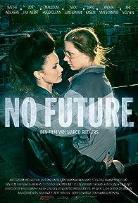 Primary photo for No Future