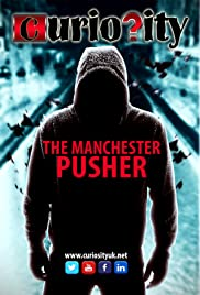 The Manchester Pusher Poster