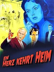Wmv movie trailer downloads Ein Herz kehrt heim [HD]