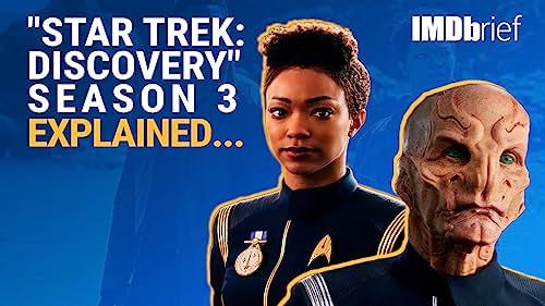 """Star Trek: Discovery"" Season 3 Explained"