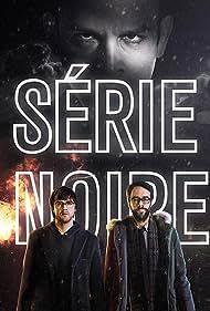 Série Noire (2014) Poster - TV Show Forum, Cast, Reviews