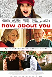 How About You (2007) Poster - Movie Forum, Cast, Reviews