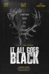 Best bittorrent movie downloads It All Goes Black by none [720p]