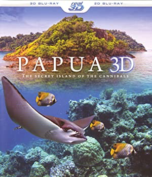 Papua 3D the Secret Island of the Cannibals