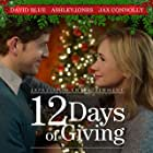Ashley Jones, David Blue, and Jax Connolly in 12 Days of Giving (2017)