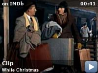 see all 5 videos - When Was White Christmas Filmed