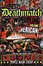The Best of Deathmatch Wrestling, Vol. 2: American Ultraviolence (2006) Poster