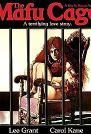 The Mafu Cage(1978) Poster - Movie Forum, Cast, Reviews