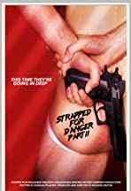 Strapped for Danger: Undercover Vice