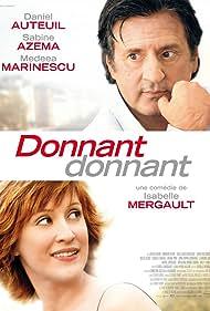 Donnant donnant (2010) Poster - Movie Forum, Cast, Reviews