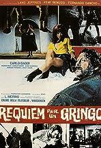 Requiem for a Gringo