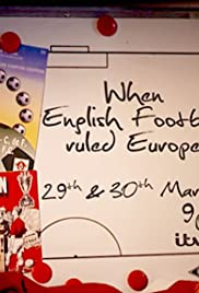 When English Football Ruled Europe Poster