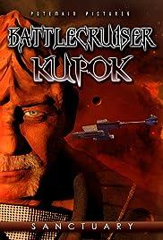 Battlecruiser Kupok: Sanctuary Poster