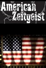 Primary photo for American Zeitgeist