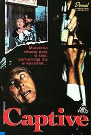 Captive(1991) Poster - Movie Forum, Cast, Reviews