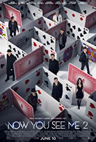 Morgan Freeman, Michael Caine, Woody Harrelson, Lizzy Caplan, Jesse Eisenberg, Daniel Radcliffe, Mark Ruffalo, Jay Chou, and Dave Franco in Now You See Me 2 (2016)