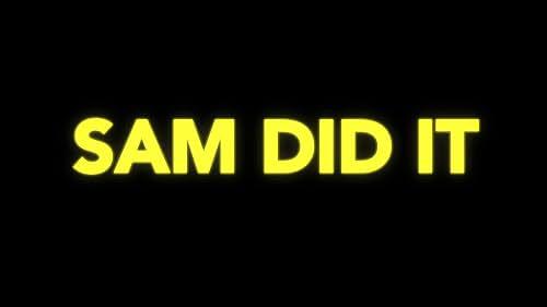 SAM DID IT - Teaser Trailer