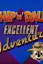 Chip 'n' Dale's Excellent Adventures Poster