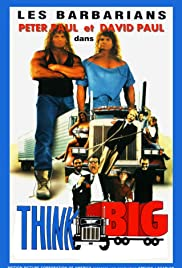 Think Big(1989) Poster - Movie Forum, Cast, Reviews