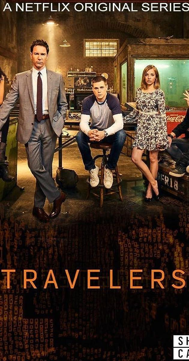 Travelers  Tv Series 2016 U2013