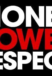 Money. Power. Respect. Poster