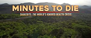 Minutes to Die: The World's Ignored Health Crisis