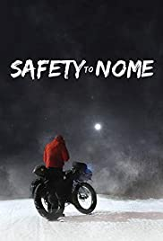 Safety to Nome Poster